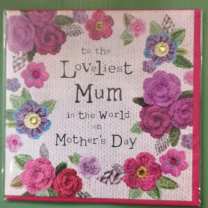 Loveliest Mum Mother's Day Card